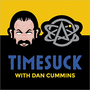 Timesuck Podcast with Dan Cummins